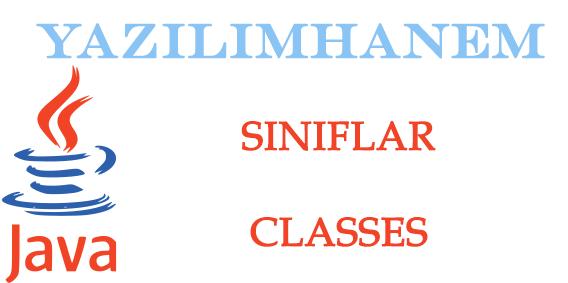 Java Sınıflar ve Nesneler