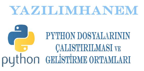 Python Dosyalarının Çalıştırılması