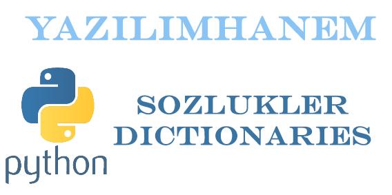 Python Sözlükler Dictionaries